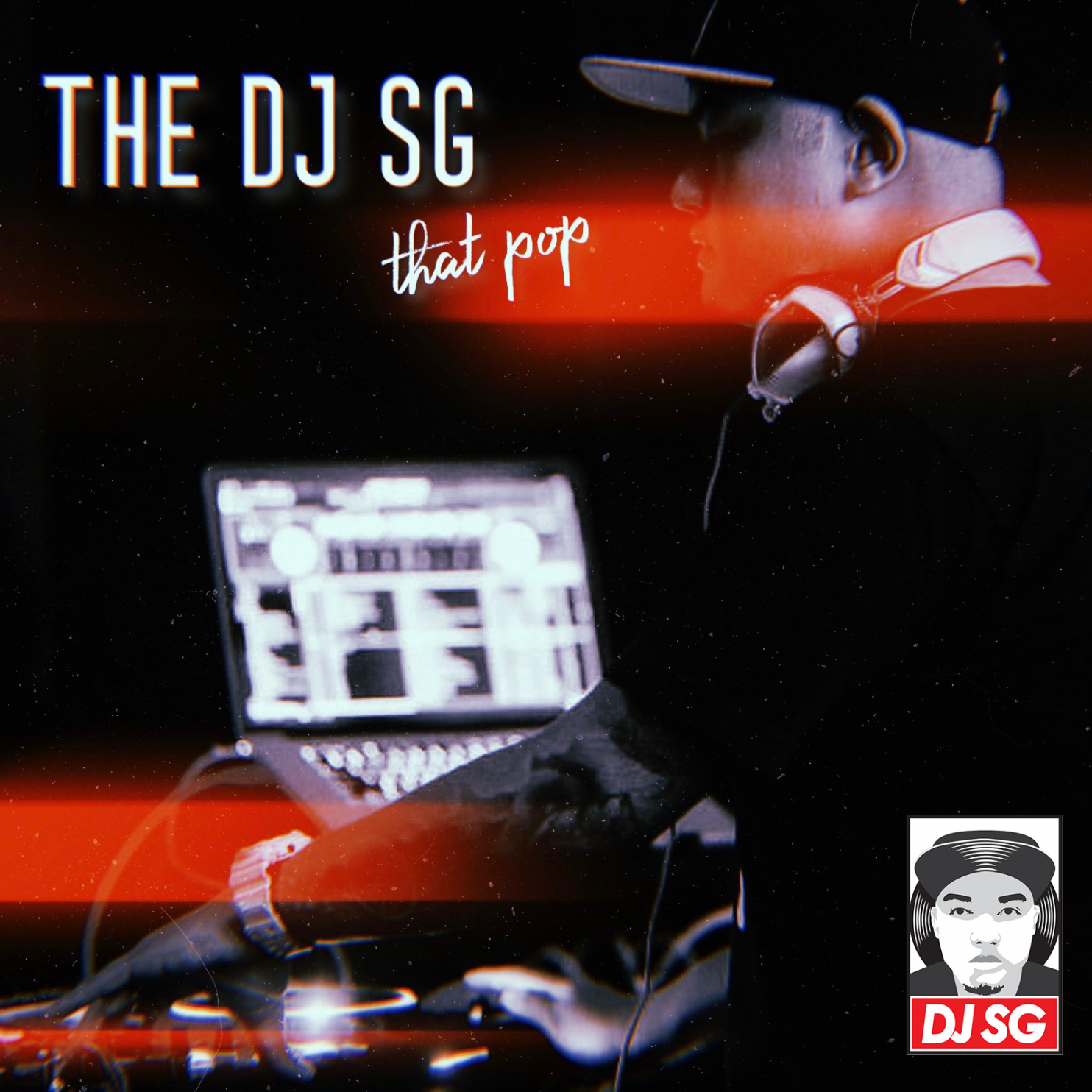 DJ SG - that pop (mix), episode 1